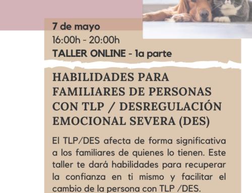 Taller para familiares de personas con trastorno límite de la personalidad(TLP)/DES